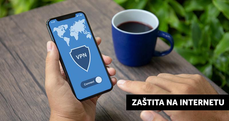 Šta je VPN, koji je najbolji i zašto bi trebali koristiti isti?
