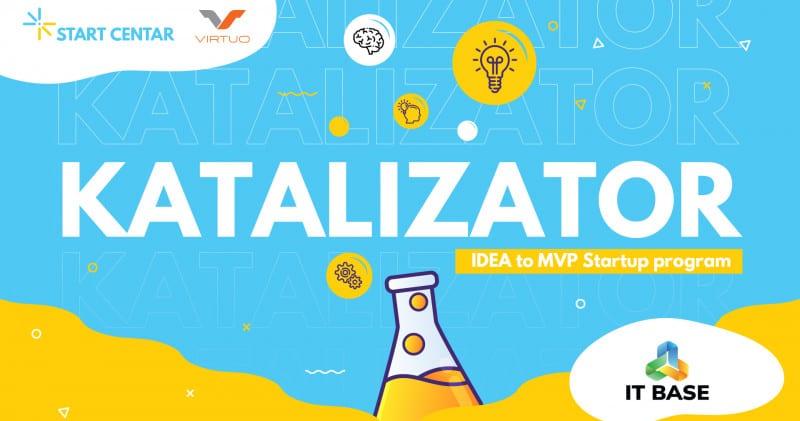 KATALIZATOR! - Otvoren poziv za prijave za online startap program
