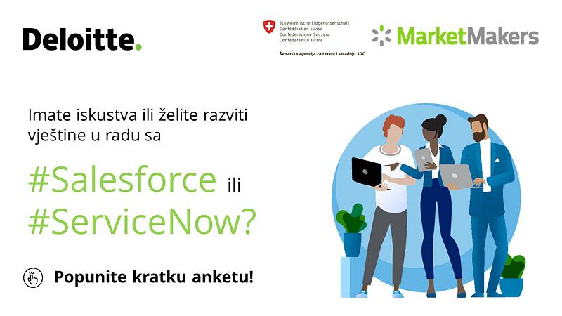Imate iskustvo ili interes za Salesforce ili ServiceNow tehnologije? Učestvujte u kratkoj anketi i ostvarite potencijalnu priliku za edukaciju ili radno iskustvo!